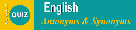 English Antonyms MCQS Online Test Image By FG STUDY
